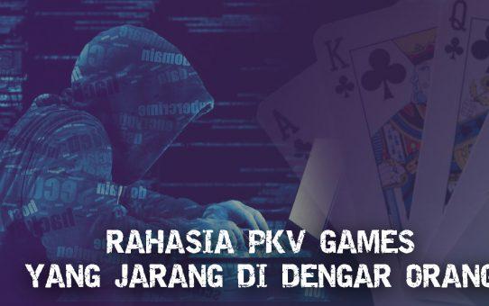 Rahasia PKV Games Terbongkar!! Cek Disini!!